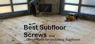 how to cut through subfloor best subfloor screws and other hints for installing subfloors