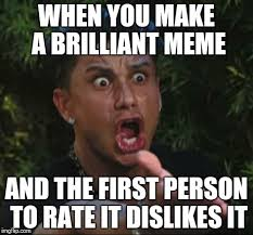 Good Pics For Memes - y u no upvote good memes people xd imgflip