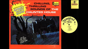 disney haunted house sound effects record 1964 youtube
