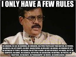 Indian Dad Meme - the everyday struggles of growing up with strict parents in india