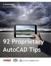 92 proprietary cadalyst autocad tips by danny korem issuu