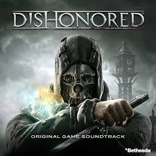 Blockers Ost Dishonored Original Soundtrack Dishonored Wiki Fandom