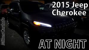 cherokee jeep 2016 price 2015 jeep cherokee at night youtube