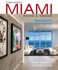miami home u0026 decor usa magazine subscription design info