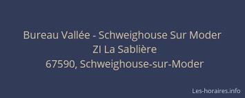 bureau vall schweighouse bureau vallée schweighouse sur moder schweighouse sur moder à zi