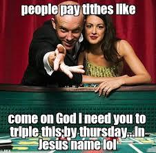 funny meme tithe offering donation money church sadly this true