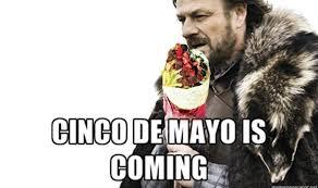 Cinco De Mayo Meme - 7 cinco de mayo memes to share on this festive holiday