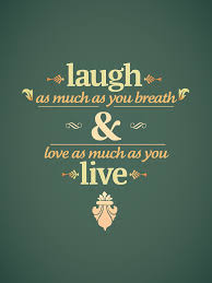 Live Love And Laugh by Live Laugh Love Quotes Live Laugh Love On Live