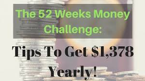 Challenge Tips The 52 Weeks Savings Challenge Tips To Get 1 378 Yearly The