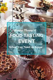 wedding planning 101 wedding planning 101 food tasting event what you need to