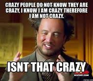 Memes About Crazy People - best 25 ideas about crazy meme find what you ll love
