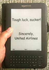 united airlines domestic baggage dear united airlines i want my kindle and my dignity back