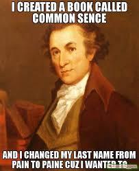 Common Memes - pls give me an a it s common sense meme thomas paine 69573
