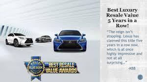 lexus dealer boise lexus dominates kbb best resale value awards peterson lexus blog