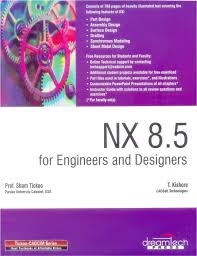 nx 8 5 for engineers and designers pb buy nx 8 5 for engineers