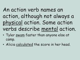 verbs an action verb is a word that describes what someone or
