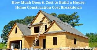 how much does it cost to build a custom home how much does it cost to build a house home loans for all