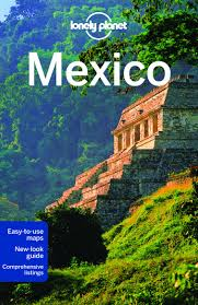 lonely planet mexico travel guide lonely planet john noble