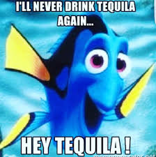Tequila Meme - funny bar meme free alcohol memes cocktails bar and grill