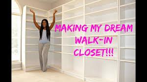 Walk In Closets Making My Dream Walk In Closet Youtube