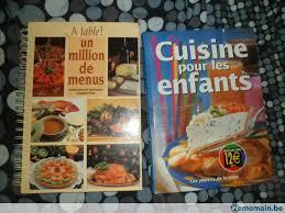 livre de cuisine pour enfants livres de cuisine pour enfants et 1 million de menus a vendre
