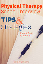 biography interview questions for high school students physical therapy school interview tips and strategies