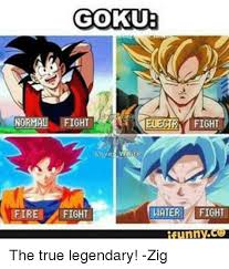 Funny Dbz Memes - goku normal ight veledird fight hater fight fire fight funny co the