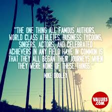 inspirational quote journey the one thing all famous authors world class athletes business