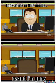 South Park And Its Gone Meme - and its gone memes best collection of funny and its gone pictures