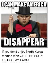 Get The Fuck Out Meme - 25 best memes about north korea meme north korea memes