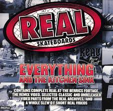 Real Skateboards Everything And The Kitchen Sink - Everything and the kitchen sink
