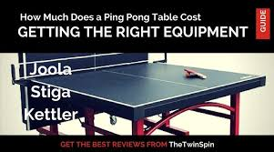 how much does a ping pong table cost getting the right equipment how much does a ping pong table cost