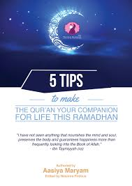 5 tips to make the quran your companion for life this ramadan