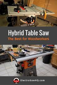 table saw reviews fine woodworking the best hybrid table saw reviews for woodworkers