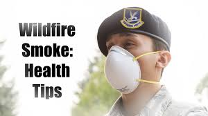 Wildfire Air Quality Symptoms by Wildfire Smoke Health Tips U003e 446th Airlift Wing U003e News