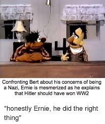 Ernie Meme - bert and ernie meme dump album on imgur