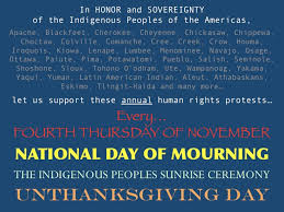 unthanksgiving day national day of mourning every 4th thu of