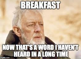Breakfast Meme - as a college student with early morning classes imgflip