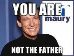 You Are The Father Meme - you are not the father image gallery know your meme