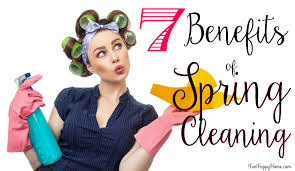 7 benefits of spring cleaning fun happy home