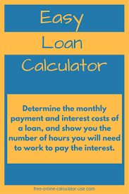 free online calculator this easy loan calculator will help you to quickly calculate the