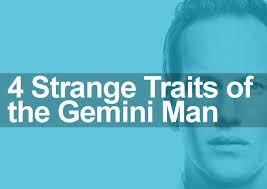 Good Personality Traits For A Job 4 Gemini Man Traits And Characteristics That 89 Of People Find Weird
