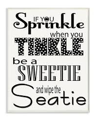 if you sprinkle when you tinkle b w bath typography wall plaque