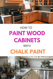 can you put chalk paint on kitchen cabinets how to paint wood cabinets with chalk paint