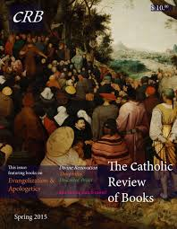 the alchemist the catholic review of books