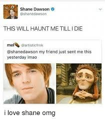 Shane Dawson Memes - shane dawson ashanedawson this will haunt me tilli die mel dawson my