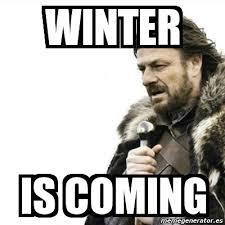 Winter Is Coming Meme - meme prepare yourself winter is coming 231644