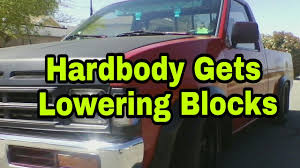 nissan hardbody lowered nissan hardbody gets lowering blocks youtube
