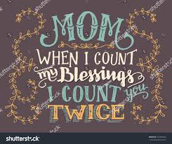 mom when count my blessings count stock vector 727824343 mom when i count my blessings i count you twice hand lettering home decor