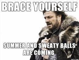 Sweating Balls Meme - summer time meme on imgur